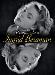 Recordando a Ingrid Bergman