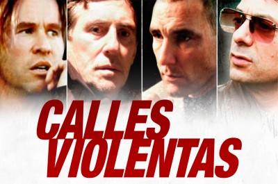 Calles violentas