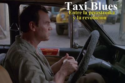 Taxi Blues: Entre la perestroika y la revolución