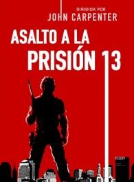 Asalto a la prision 13