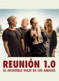 Reunión 1.0: El increíble viaje de los amigos