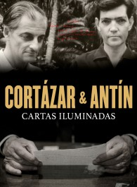 Cortázar y Antín: Cartas iluminadas