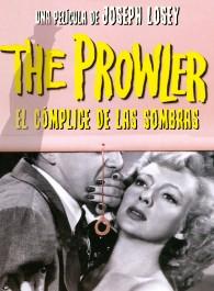 The Prowler: El cómplice de las sombras