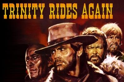 Trinity Rides Again