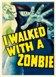 I Walked with the Zombie
