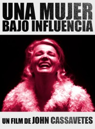 Una mujer bajo influencia