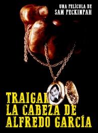 Traigan la cabeza de Alfredo García