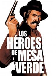 Los héroes de Mesa Verde