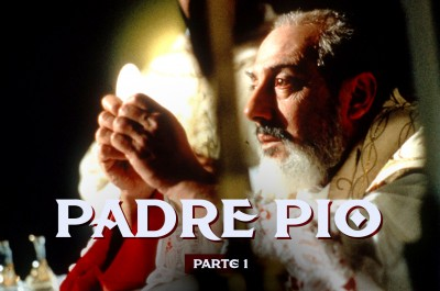 Padre Pio - Parte 1
